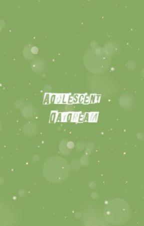 𝐀𝐃𝐎𝐋𝐄𝐒𝐂𝐄𝐍𝐓 𝐃𝐀𝐘𝐃𝐑𝐄𝐀𝐌- applyfic OPEN by skaterclub