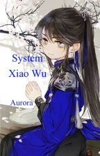 System Xiao Wu  by Aurora-San1