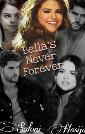 Bella's Never Forever [Completed] by salonithewriter