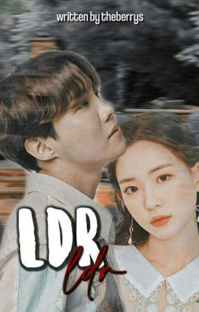 [✔️] L D R by theberrys