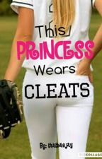 This Princess Wears Cleats by thatbaejay