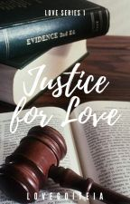 Justice for Love by dedli05