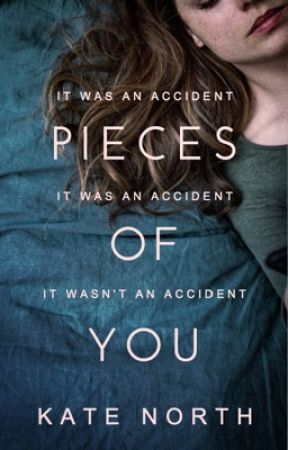 Pieces of You | Novel by KateNorth
