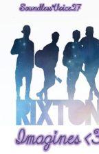 Rixton Imagines by SoundlessVoice27
