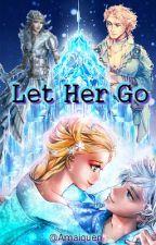 Let Her Go by Amaiquen