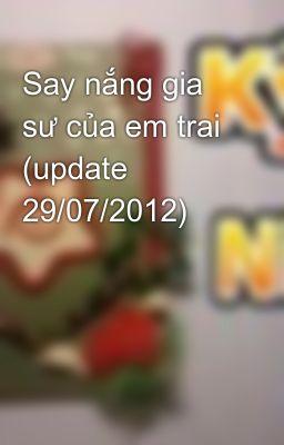 Đọc truyện Say nắng gia sư của em trai (update 29/07/2012)