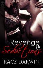Revenge And Seductions (R-18) by RaceDarwin