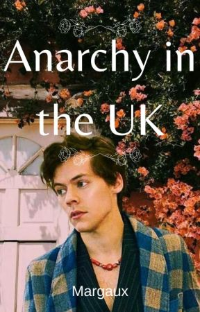Anarchy in the UK |OS LARRY| by Margauxlebt