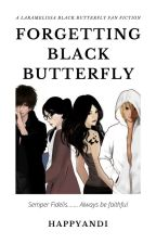 Forgetting Black Butterfly by HappyAndi