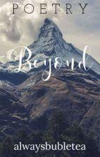 Beyond by alwaysbubletea