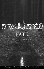 TWISTED FATE by Musix4life