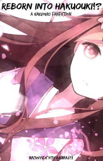 Reborn into Hakuouki!? (Hakuouki Fanfiction)