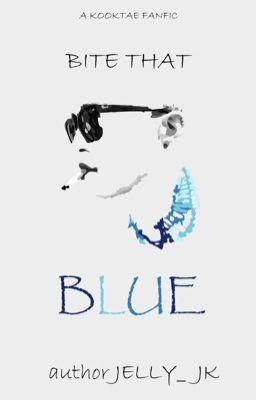 KookV - Bite that blue