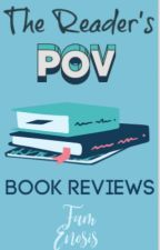 The Reader's POV: Review Book {CLOSED} by FamEnosis