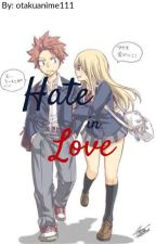 Hate in Love by otakuanime111