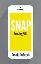 Snap [AmazingPhil] by TakenByTheAngels