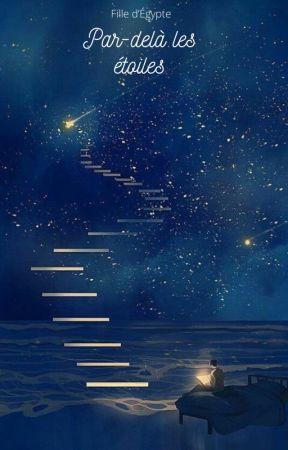 Par-delà les étoiles by Magicunivers10