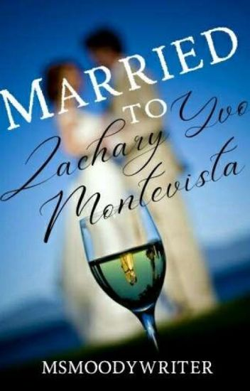 Married to Zachary Yvo Montevista