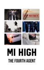 MI High - The Fourth Agent by isa-tnj