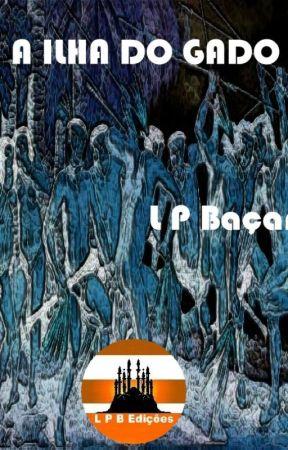 A ILHA DO GADO by lpbacan