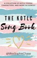 Songs That Match KOTLC by MissSophieChase