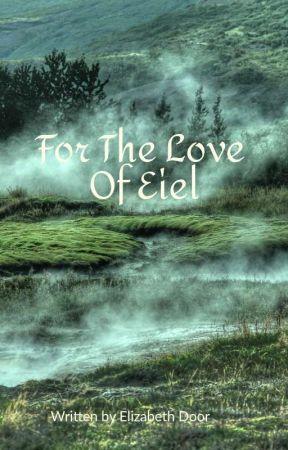 For The Love Of Eiel by ElizabethDoor