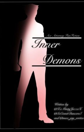 Inner Demons || Ace Attorney Fanfiction by max_jay_writes