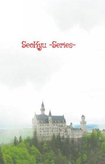 SeoKyu ~Series~