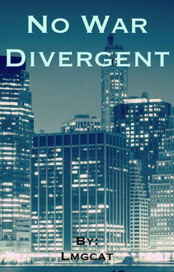 No War Divergent