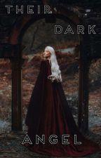Their Dark Angel by 88839484g