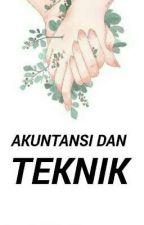 AKUNTANSI DAN TEKNIK by aisss_525