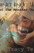 The Monster inside me by TracyTellier