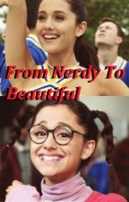 From Nerdy To Beautiful by LittlePigletInABarn
