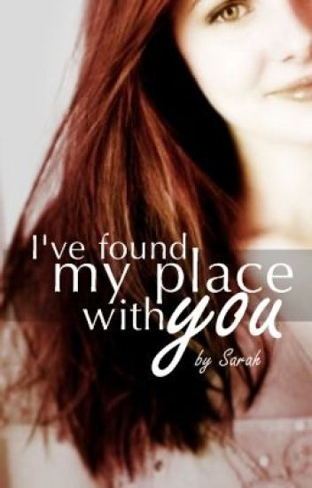 I've Found My Place With You