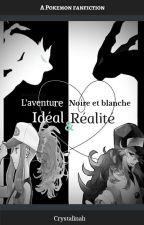 L'aventure noire et blanche : Idéal et réalité by Crystalinah