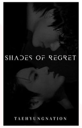 Shades of Regret by taehyungnation