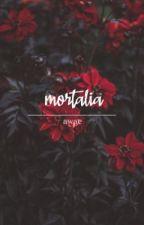 mortalia // awae by zoeour