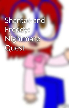Shantae and Freddy: Nightmare Quest by Princess-Josie-Riki