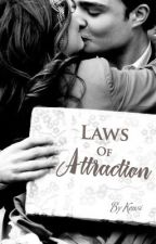 Laws of Attraction by MissClosetNovelist