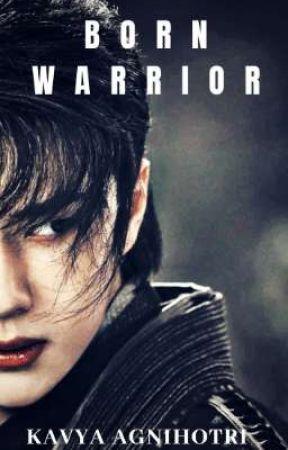 Born Warrior (XianWang Version) by KavyaAgnihotri