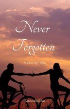 Never Forgotten  by AmandaGem