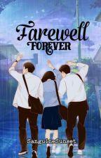 Farewell Forever  by ImaginarySunset