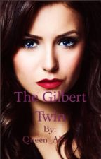 The Gilbert Twin by thatonegeekygirl