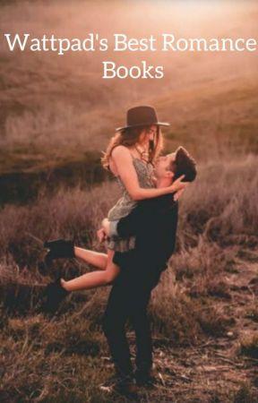 Wattpad's Best Romance Books  by _TheSarcasmQueen_