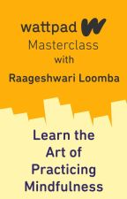 Masterclass | Raageshwari Loomba | The Art of Practicing Mindfulness by AmbassadorsIN