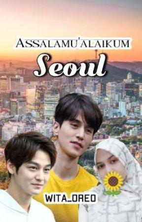 Assalamu'alaikum Seoul by Wita_Oreo