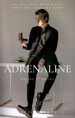 Adrenaline by WeepsInVersace