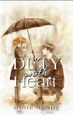 DUTY WITH HEART by TheRealMinieMendz