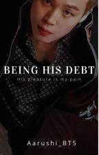 Being His Debt [Jimin ff] by Aarushi_BTS
