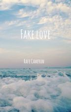 Fake Love• Rafe Cameron • COMPLETED by obxthornton